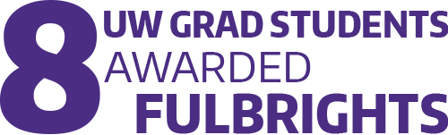 UW Graduate Students Awarded 8 Fulbright Scholarships